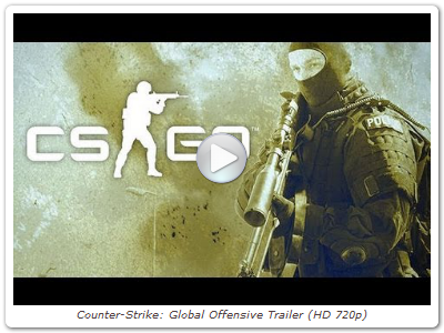 Counter-Strike: Global Offensive Trailer (HD 720p)