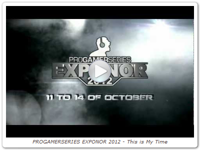 PROGAMERSERIES EXPONOR 2012 - This is My Time